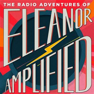 Eleanor Amplified