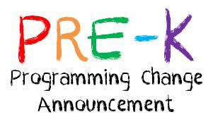 Pre-K Programming Change Announcement